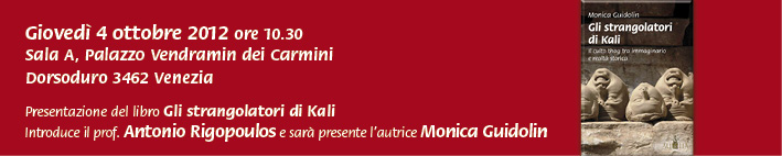 Presentazione del libro &quot;Gli strangolatori di Kali&quot; di Monica Guidolin - Venezia